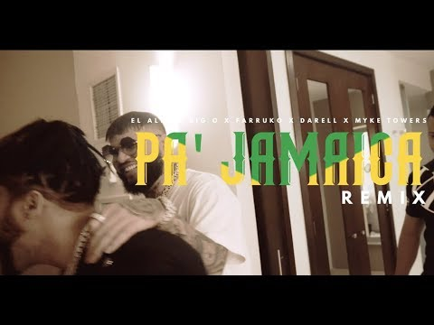 El Alfa ft Big O, Farruko, Myke Towers, Darell – Pa Jamaica (Remix) (Video Oficial)