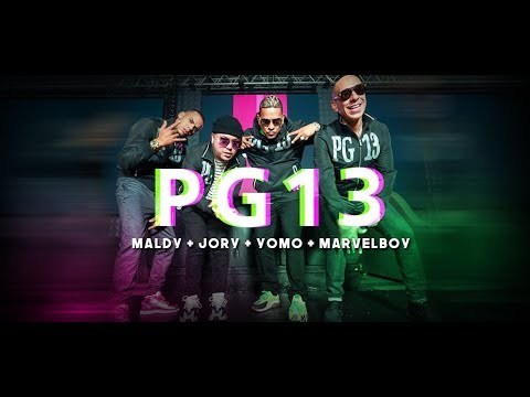 Maldy ft Jory Boy, Yomo, Marvel Boy – PG 13 (Official Video)