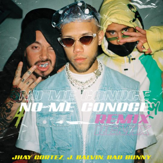 Jhay Cortez ft J Balvin Y Bad Bunny – No Me Conoce (Remix)