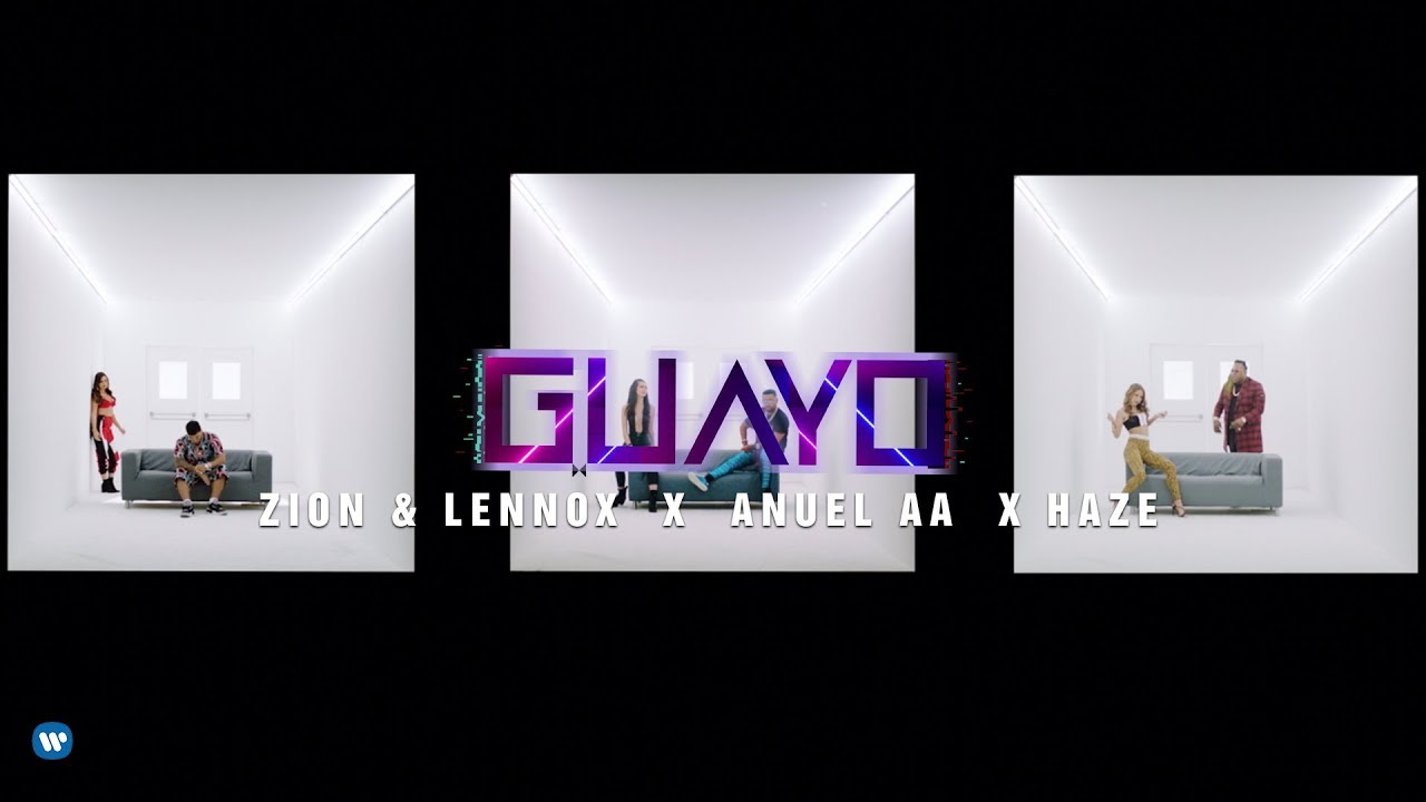 Zion y Lennox & Anuel AA - Guayo (Video Oficial)