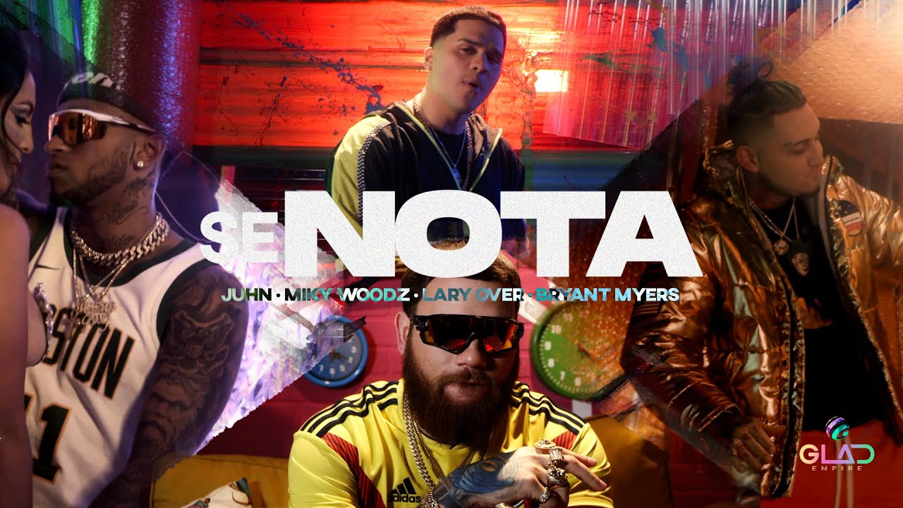 Juhn ft Miky Woodz, Lary Over Y Bryant Myers - Se Nota (Official Video)