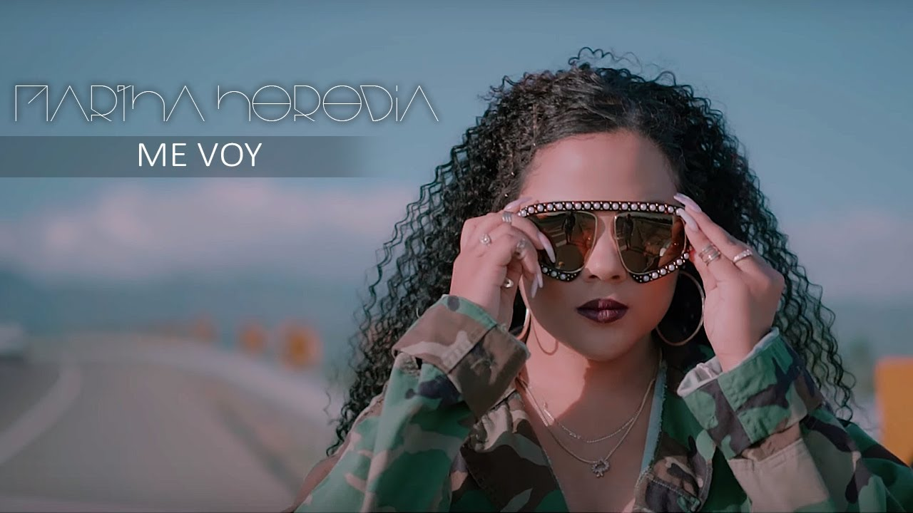 Martha Heredia - Me Voy (Official Video)