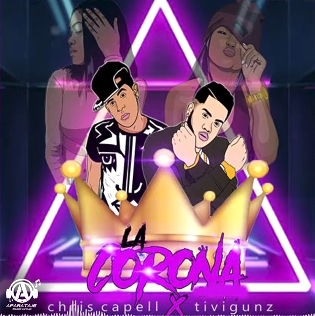 Chris Capell ft Tivi Gunz - La Corona