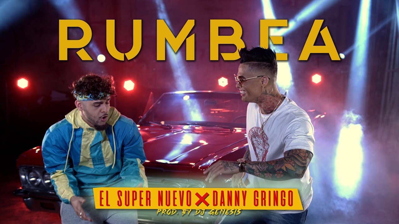 El Super Nuevo ft Danny Gringo - Rumbea (Video Oficial)