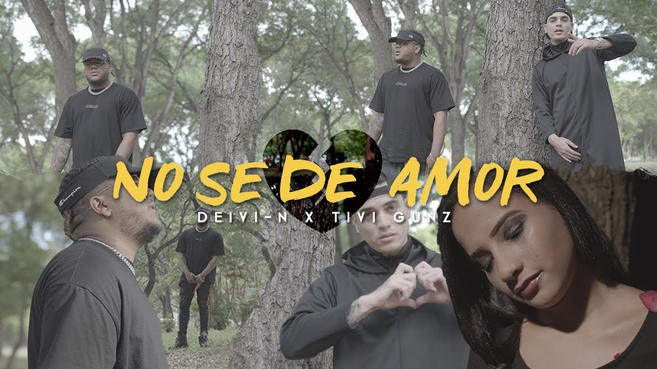 Deivi-N ft Tivi Gunz – No Se De Amor (Video Oficial)