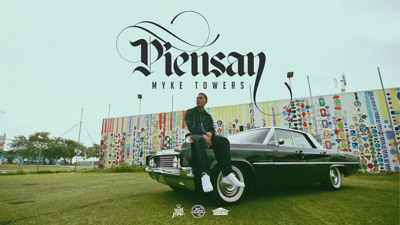 Myke Towers – Piensan (Official Video)