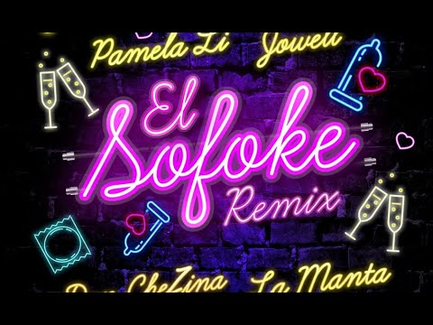 Jowell ft La Manta, Don Chezina & Pamela Li - El Sofoke Remix (Video Oficial)