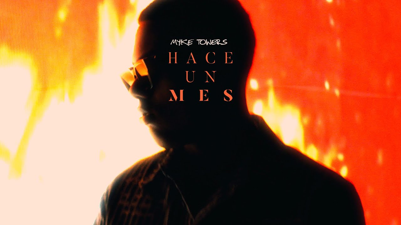 Myke Towers - Hace Un Mes (Official Video)