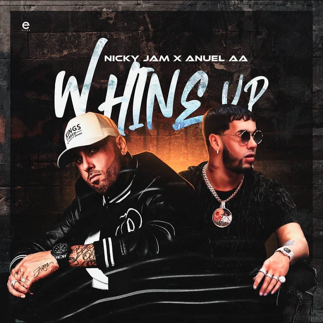 Nicky Jam ft Anuel AA - Whine Up