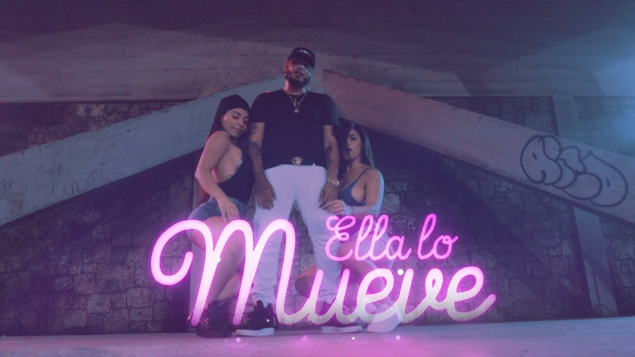 Big O ft Yomel El Meloso - Ella Lo Mueve (Official Video)