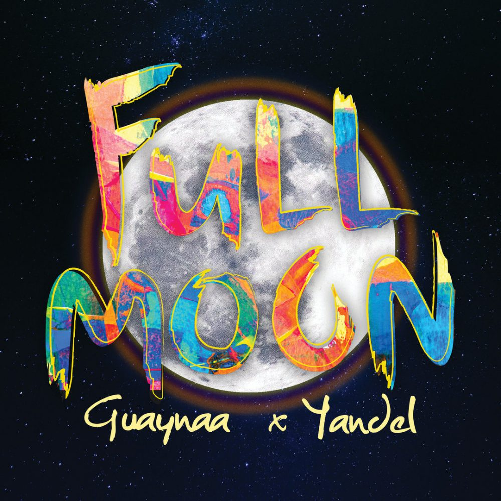 Guaynaa ft Yandel - Full Moon