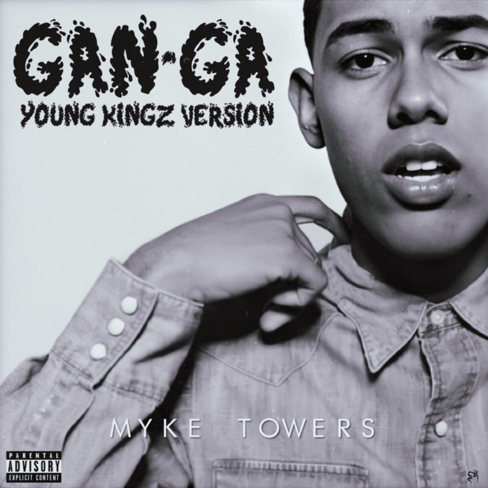 Myke Towers - GanGa (Young Kingz Version)