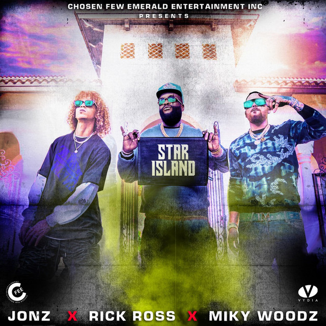 Jon Z ft Rick Ross & Miky Woodz - Star Island