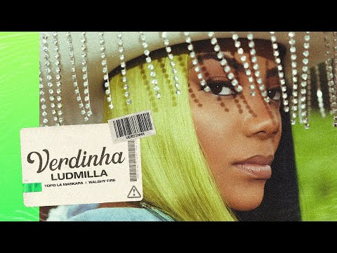 Ludmilla - Verdinha (Official Video)