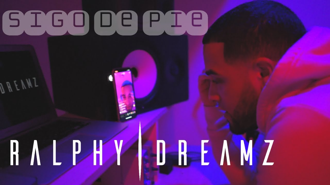 Ralphy Dreamz - Sigo De Pie (Video Oficial)