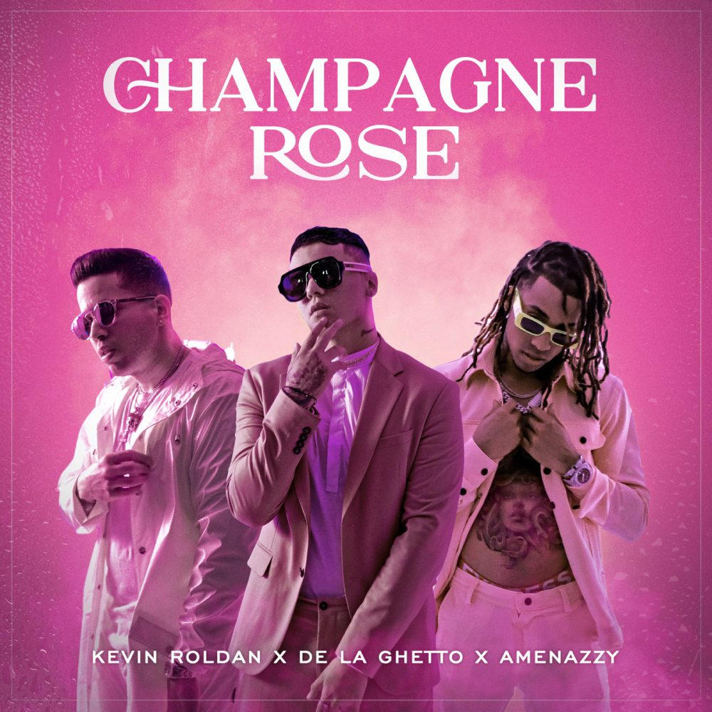 Kevin Roldan ft De La Ghetto y Amenazzy - Champagne Rose