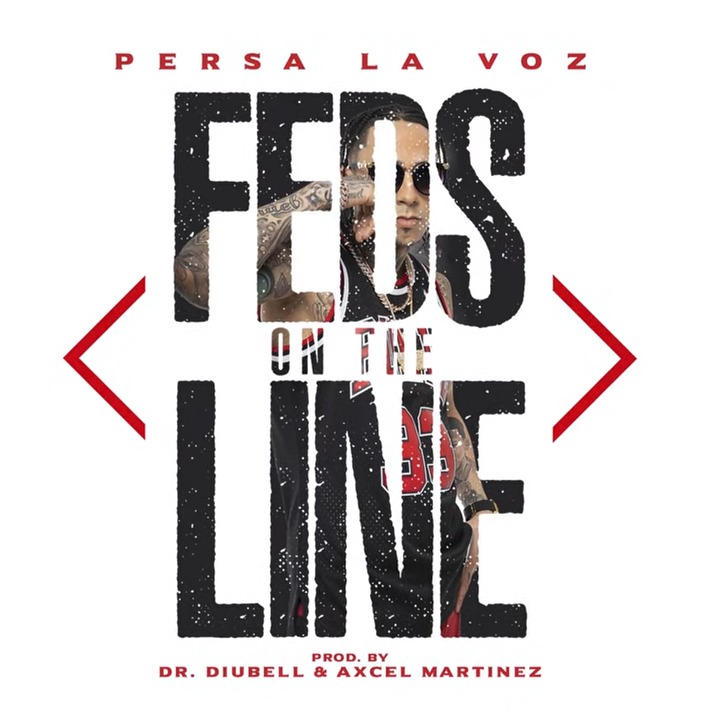 Persa La Voz - Feds On The Line