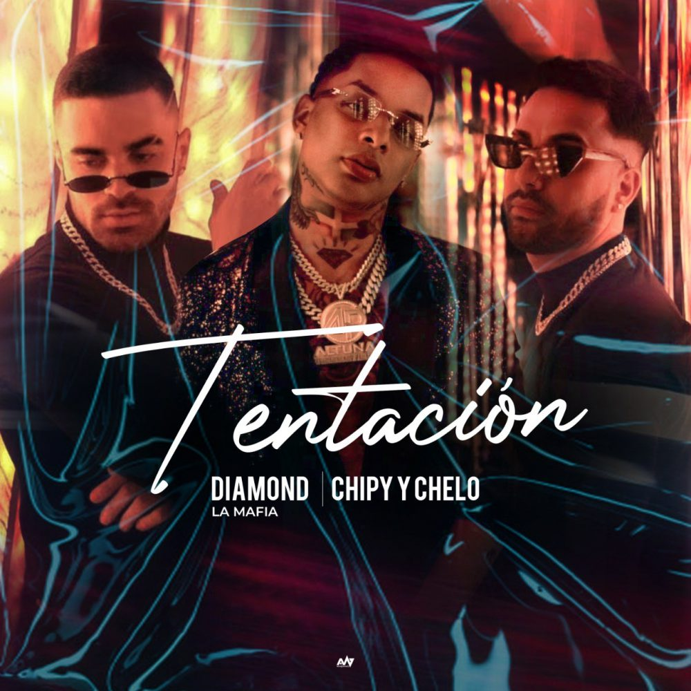 Diamond La Mafia ft Chipy & Chelo - Tentación