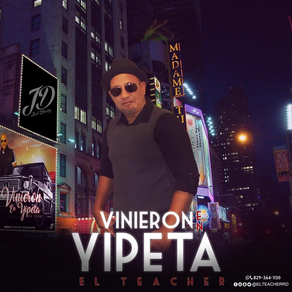 El Teacher - Vinieron En Yipeta Mambo (Version En Vivo)