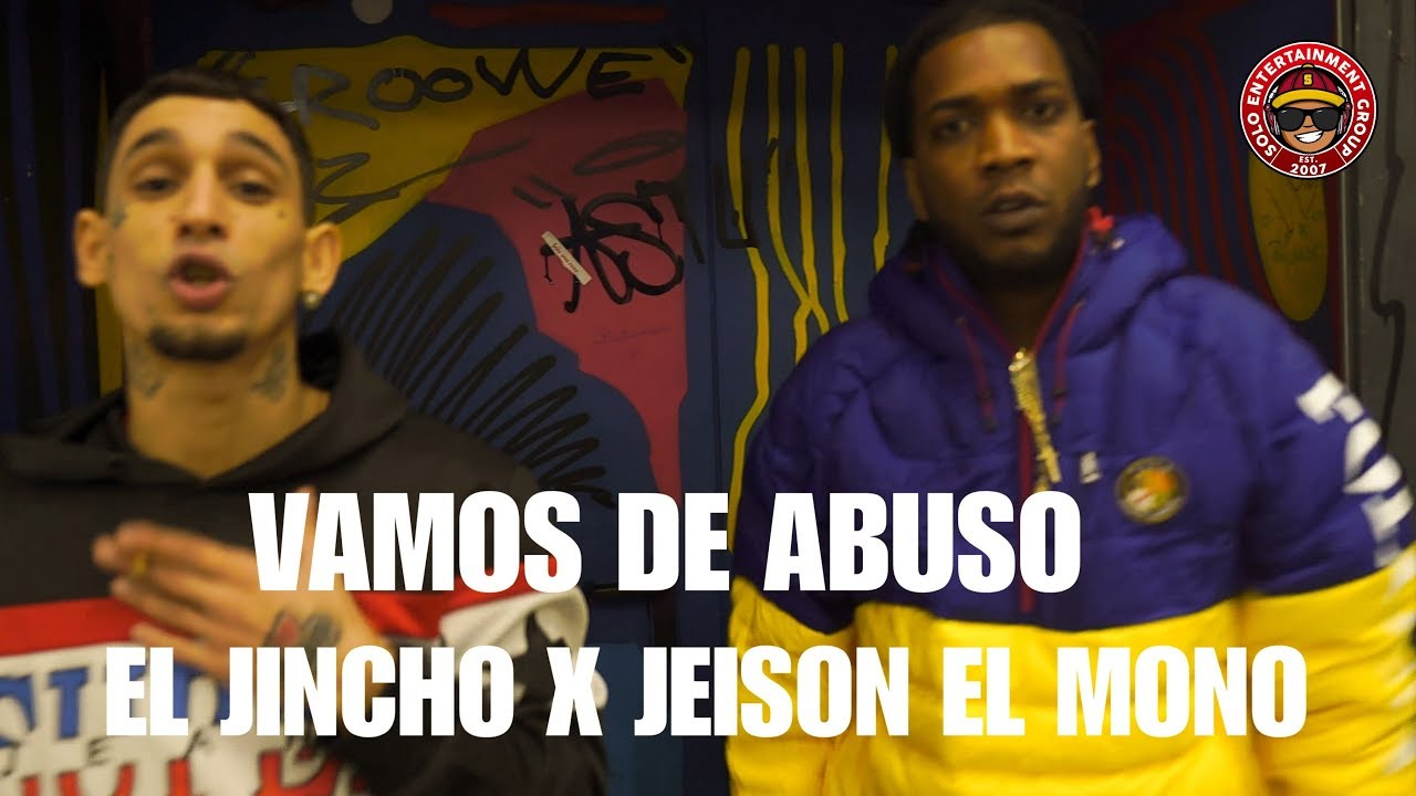 Jeison El Mono ft El Jincho - Vamos De Abuso (Official Video)