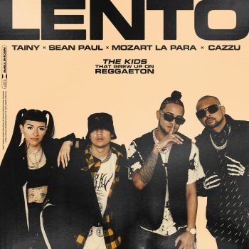 Mozart La Para ft Cazzu & Sean Paul - Lento
