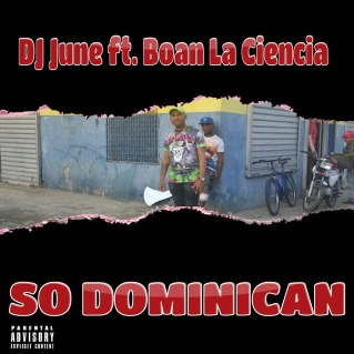 DJ June ft Boan La Ciencia - So Dominican