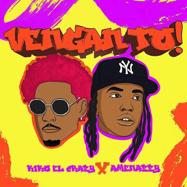 Kiko El Crazy ft Amenazzy - Vengan To