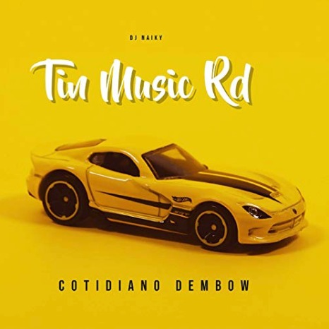 Tin Music RD - Cotidiano Dembow