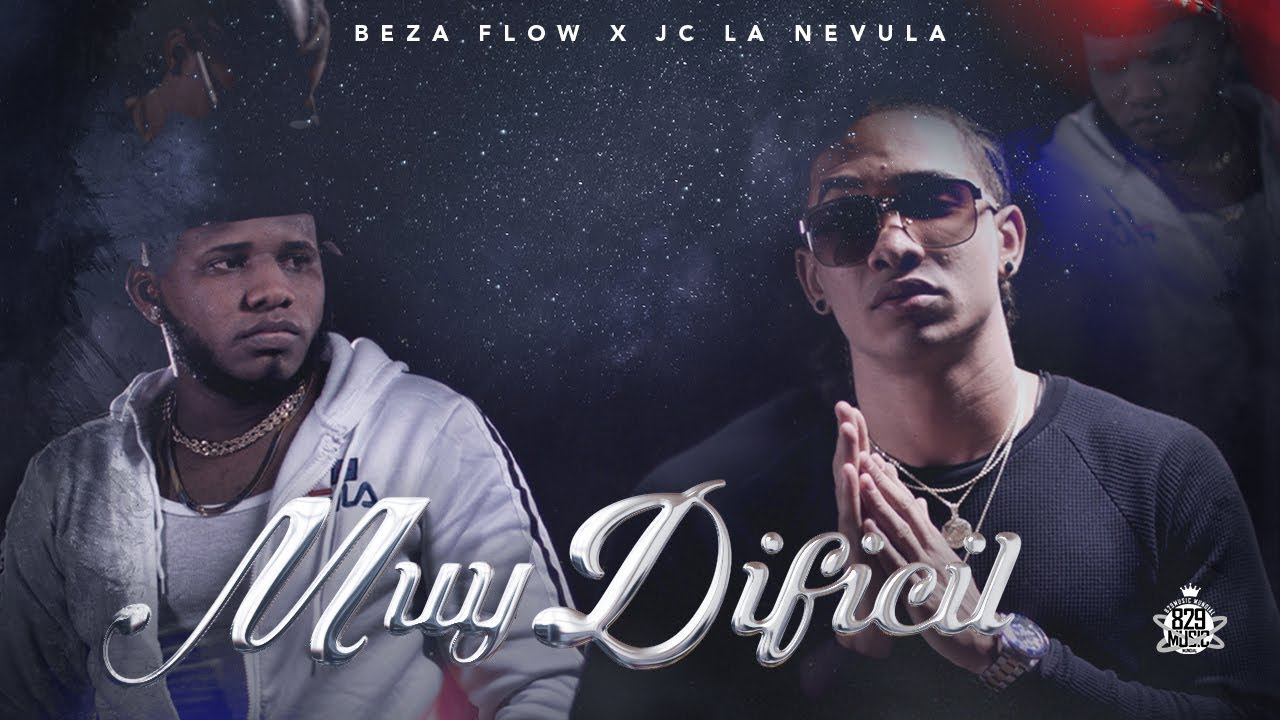 Jc La Nevula ft Beza Flow - Muy Dificil (Video Oficial)