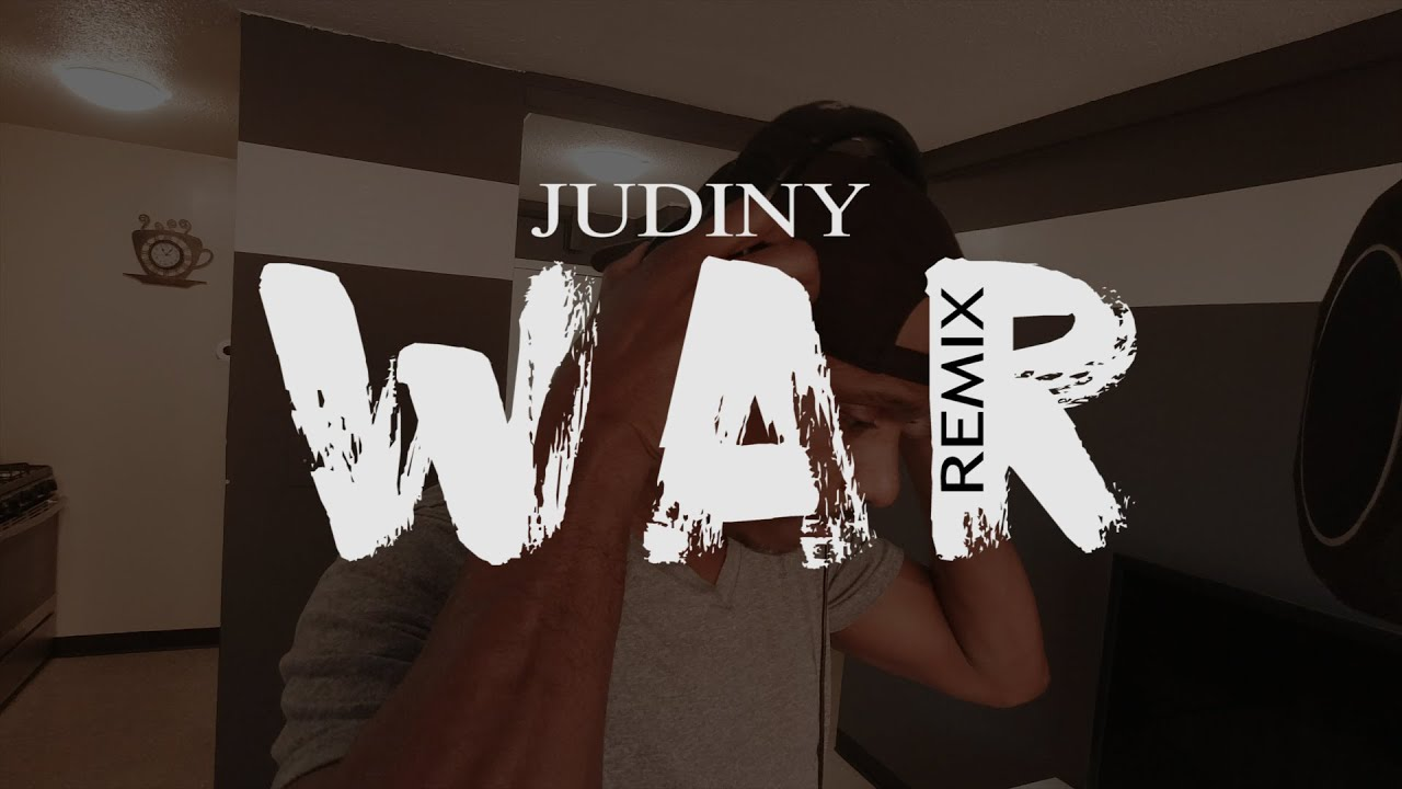 Judiny - War Remix (Video Oficial)