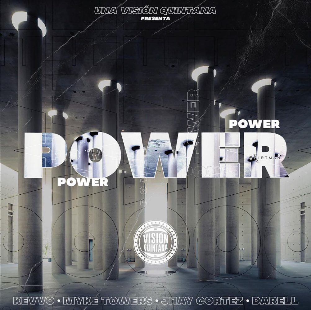 Kevvo ft Myke Towers, Jhay Cortez Y Darell - Power