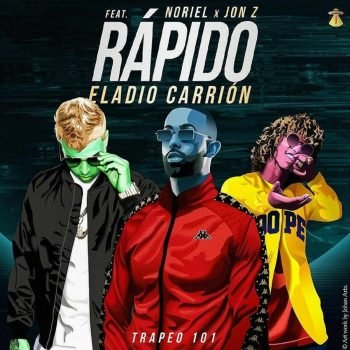 Eladio Carrion ft Jon-Z & Noriel - Rápido