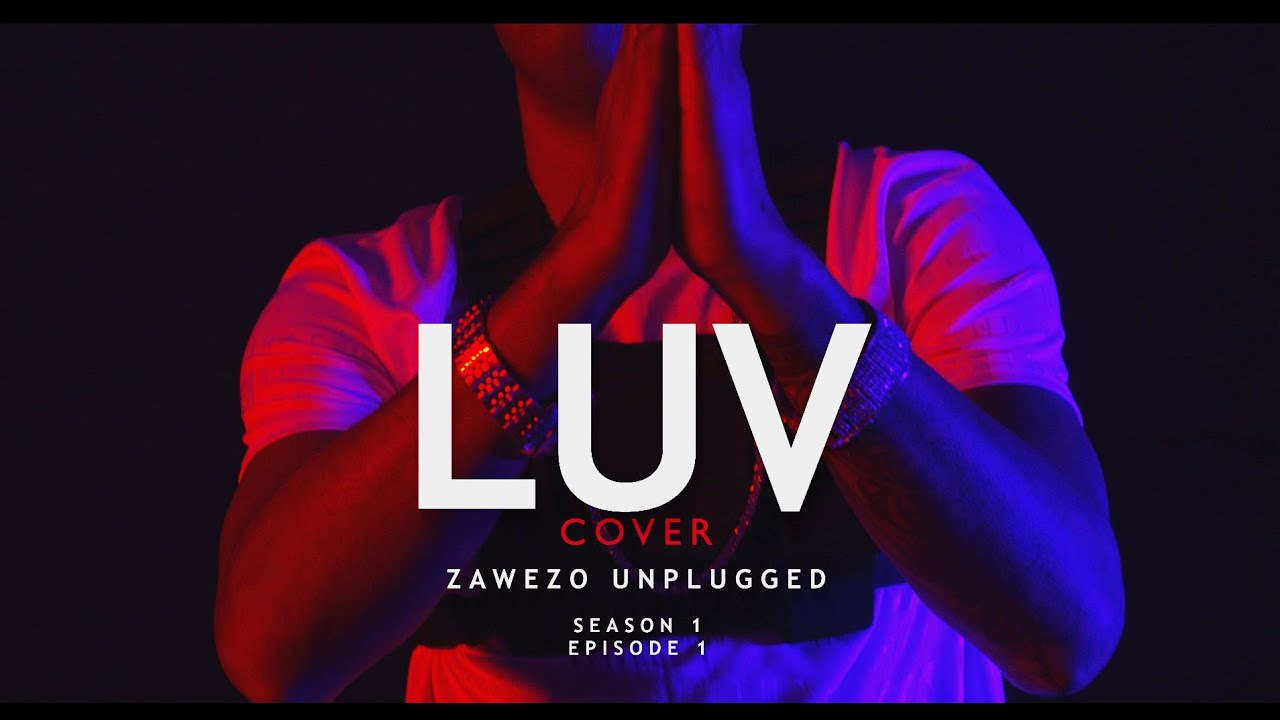 Zawezo - Luv (Unplugged Spanish Remix) (Video Oficial)