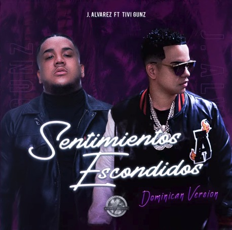 J Alvarez ft Tivi Gunz - Sentimientos Escondidos (Dominican Version)