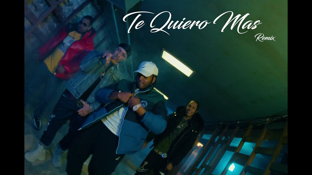 Nelly Nelz ft Dowba Montana, Lito Kirino & Menor Bronx - Te Quiero Mas (Remix) (Video Oficial)