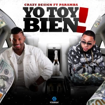 Crazy Design ft Paramba - Yo Toy Bien