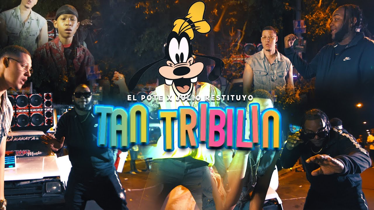 El Pote ft Julio Restituyo - Tan Tribilin (Video Oficial)