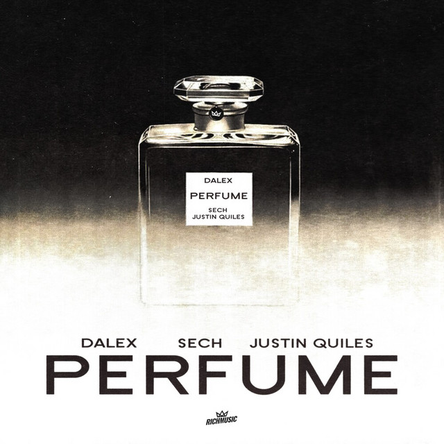 Dalex ft Justin Quiles y Sech - Perfume