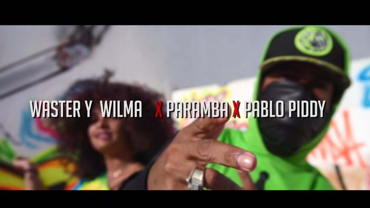 Waster & Wilma ft Paramba y Pablo Piddy - La Nota Me La Vacilo (Video Oficial)