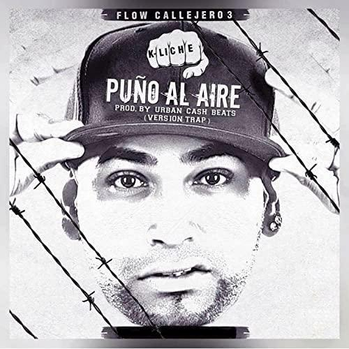 K-Liche - Puño Al Aire (Video Lyrics)
