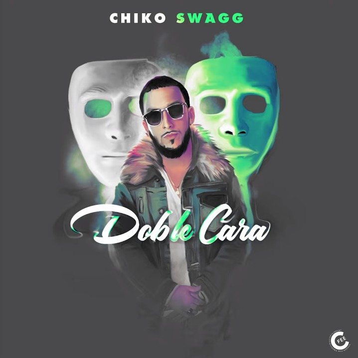 Chiko Swagg - Doble Cara