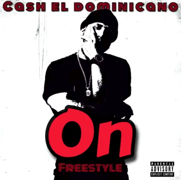 Cash el dominicano - On (Freestyle)