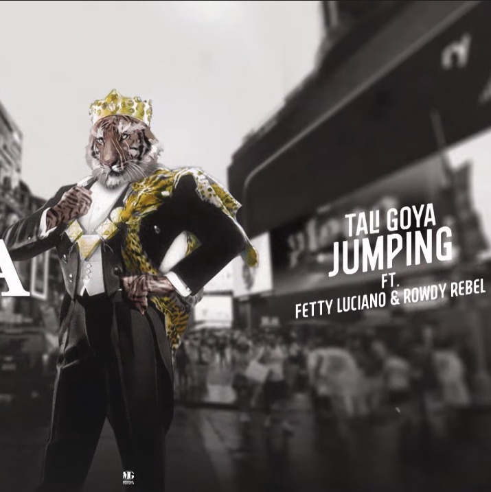 Tali Goya ft Fetty Luciano & Rowdy Rebel - Jumping