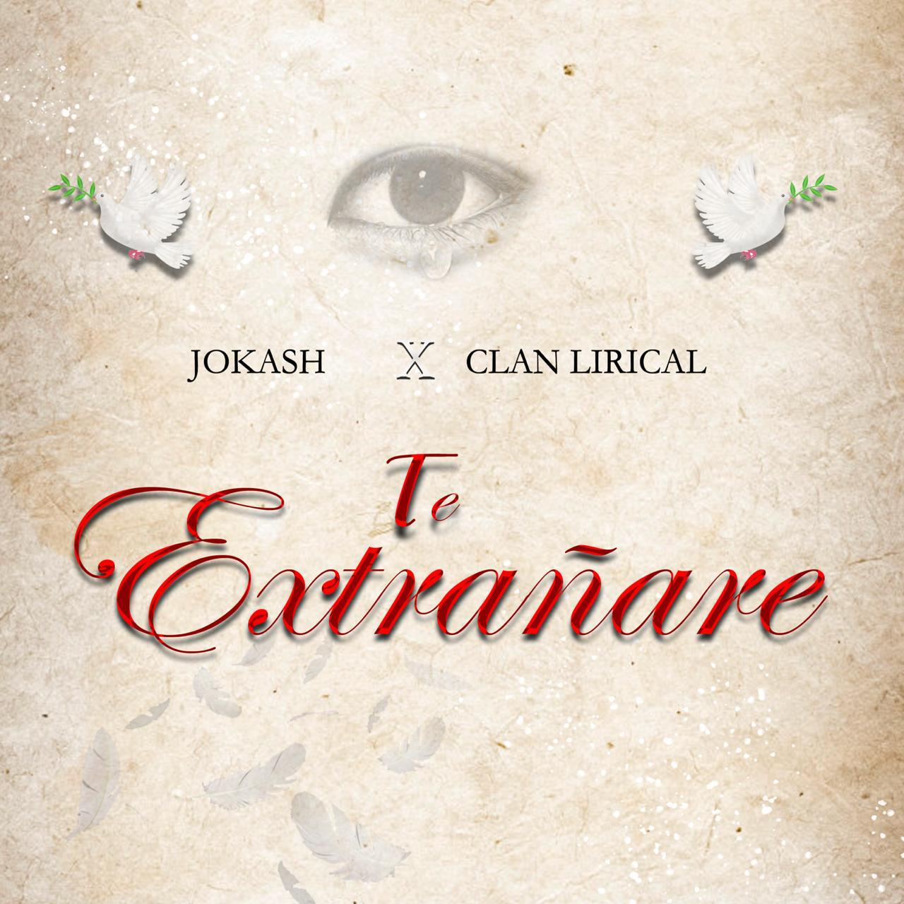 Jokash ft Clan Lirical - Te Extrañare
