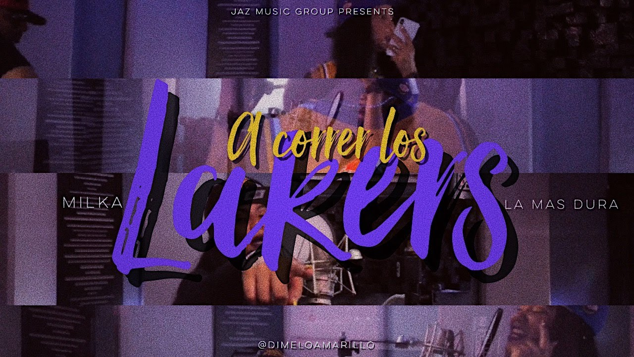 Milka La Mas Dura - A Correr Los Lakers Remix (Video Oficial)