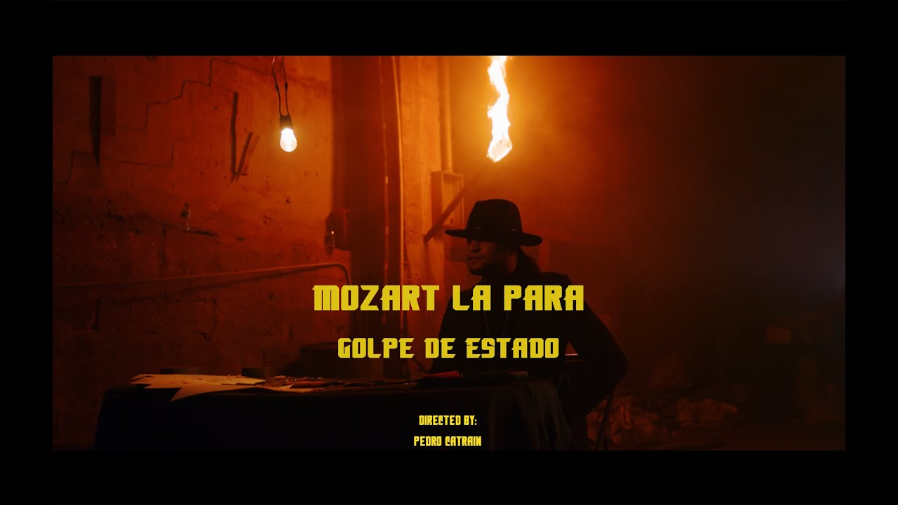 Mozart La Para - Golpe de Estado (Video Oficial)