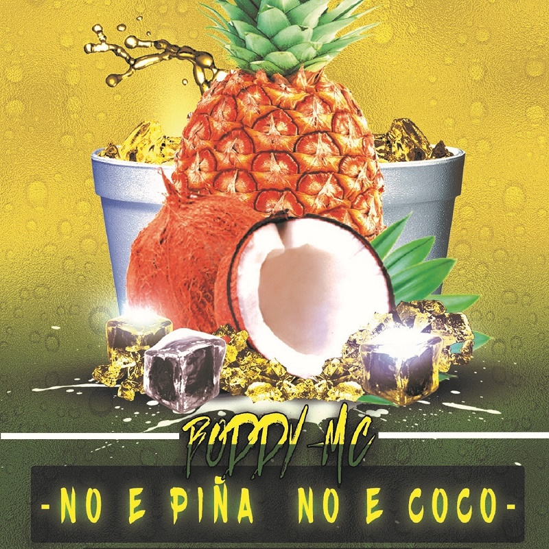 Boddy MC - No e Piña No e Coco