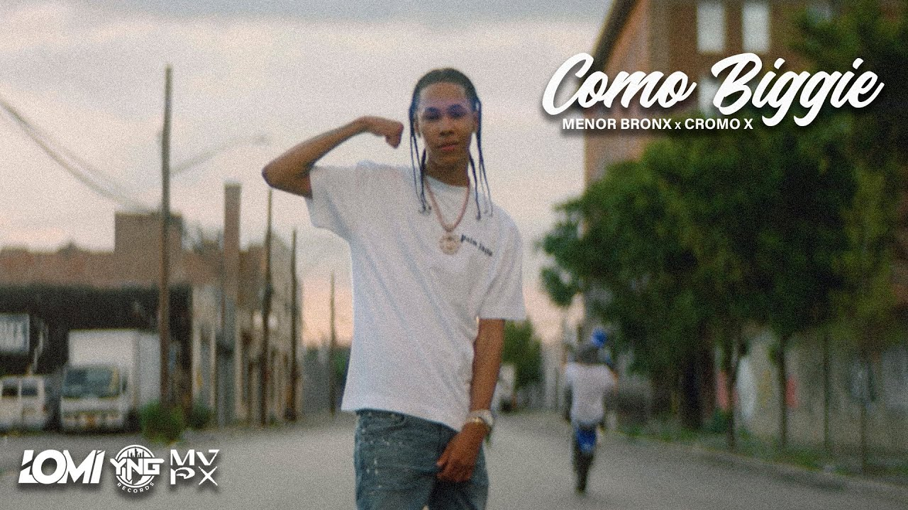 Menor Bronx ft Cromo X - Como Biggie (Video Oficial)