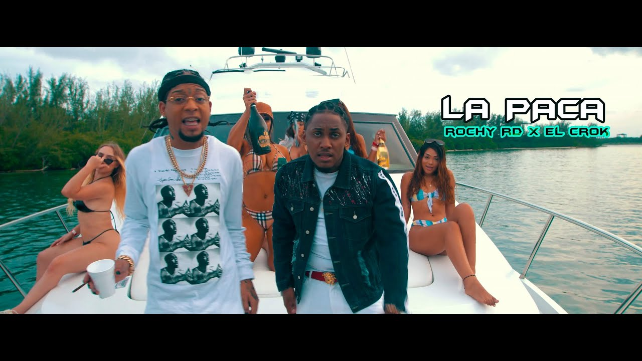 Rochy RD ft El Crok - La Paca (Video Oficial)