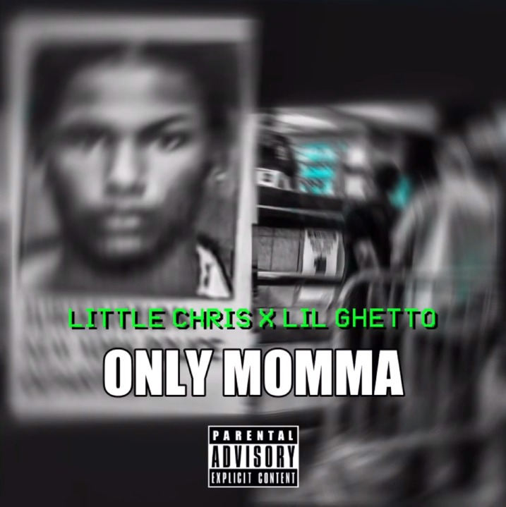 Little Chris ft Lil Ghetto - Only Momma (Freestyle)
